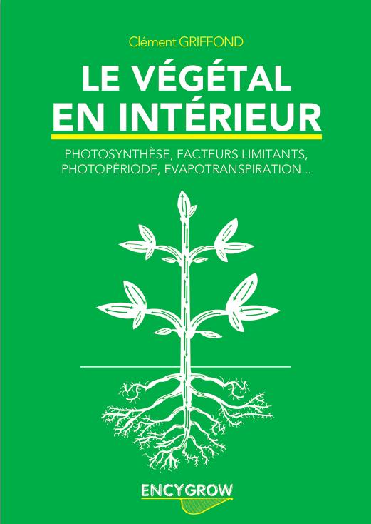 Le vegetal en interieur de cl ment griffond les ditions for Materiel culture interieur